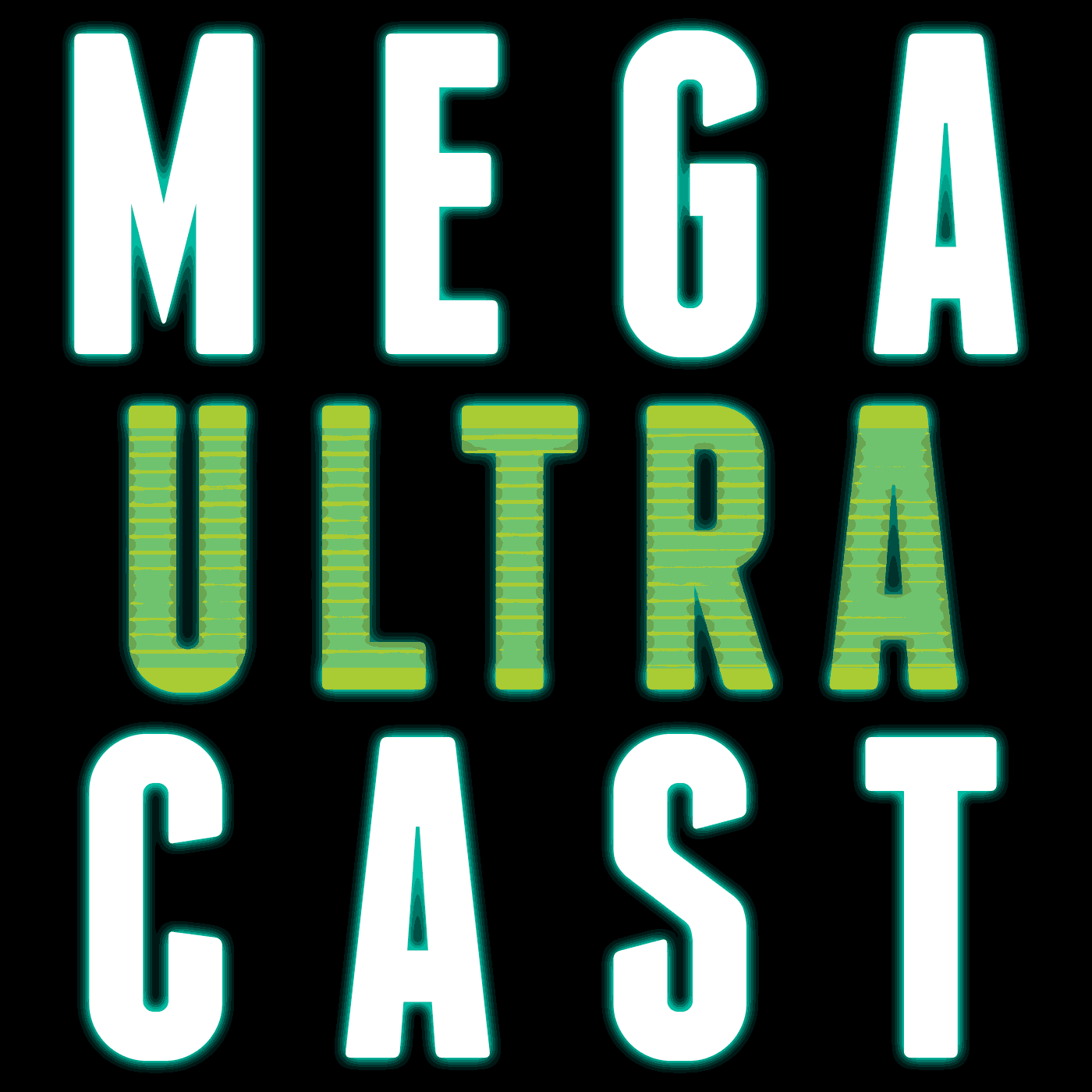 Arash & Eli's Mega Ultracast
